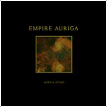 moribundcult: EMPIRE AURIGA